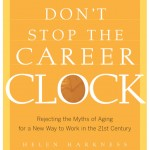 Don't Stop the Career Clock by Dr. Helen Harkness