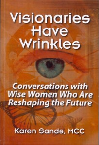 visionaries_have_wrinkles_karen_sands