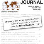 The Yo Yo Career Model – Career Planning and Adult Development Journal, Volume 24, Issue 2